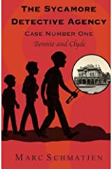 The Sycamore Detective Agency - Case Number One: Bonnie and Clyde (Volume 1) Paperback
