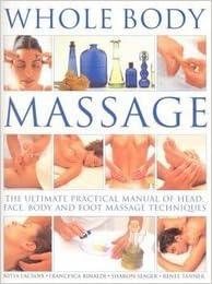 Livres audio gratuits que vous pouvez télécharger Whole Body Massage by Nitya Lacroix (2011-12-01) RTF B01K15AXWI