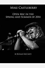 Mike Castleberry Open Mic in the Spring and Summer of 2014 Paperback