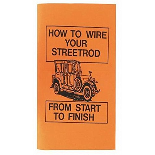 (How To Wire Your Street Rod Instuctions)