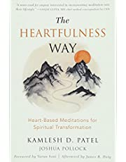 Heartfulness Way: Relaxation, Meditation, and Connection on the Path to Spiritual Transformation