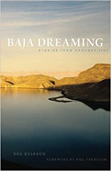 Book Baja Dreaming: Stories from another time: Volume 1