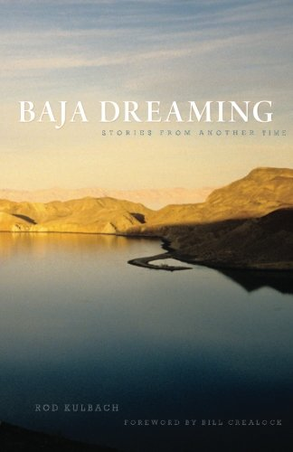 Baja Dreaming: Stories from another time