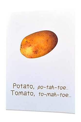 """Adult Funny Inappropriate Sexy Humorous Greeting Cards - Any Occasions - """"Potato, po-tah-toe... Tomato, to-mah-toe…"""