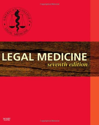 Legal Medicine (Legal Medicine (American College of Legal Medicine))