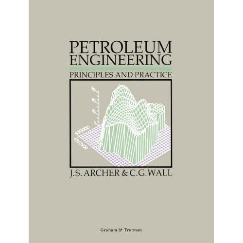 Petroleum Engineering: Principles and Practice
