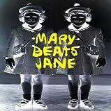 Mary Beats Jane by Mary Beats Jane (1994-12-16)
