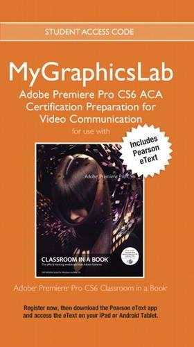 Mygraphicslab Adobe Premiere Pro Cs6 Ac
