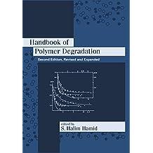 Handbook of Polymer Degradation (Environmental Science & Pollution 21)