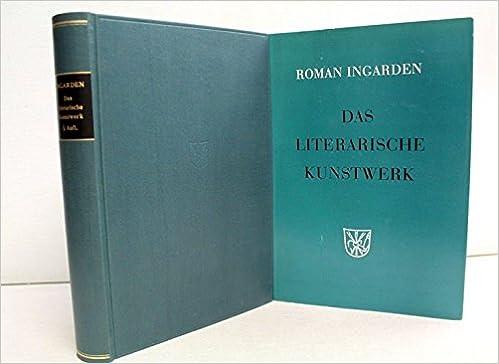 Roman Ingarden - Das Literarische Kunstwerk (German Edition)