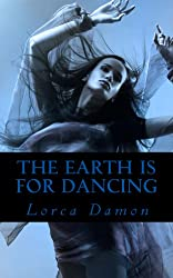 The Earth is for Dancing