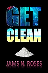 Get Clean (English Edition)