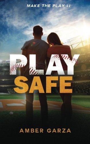 Play Safe (Make the Play) (Volume 1)