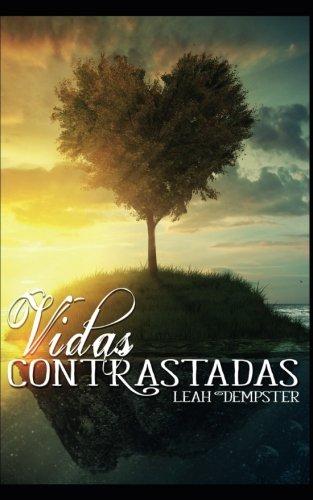 Vidas Contrastadas (Spanish Edition) ebook