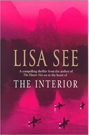 The Interior by Lisa See (1999-11-04)