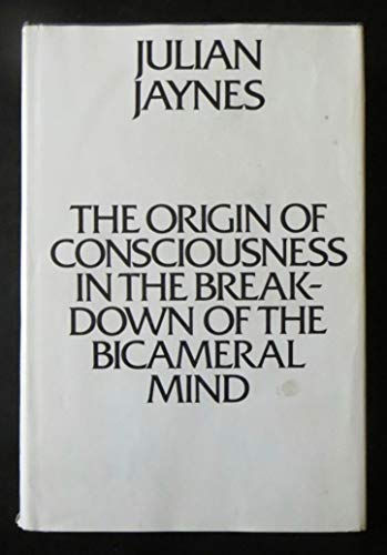 By Julian Jaynes - The Origin of Consciousness in the Breakdown of the Bicameral Min (1905-06-13) [Hardcover]