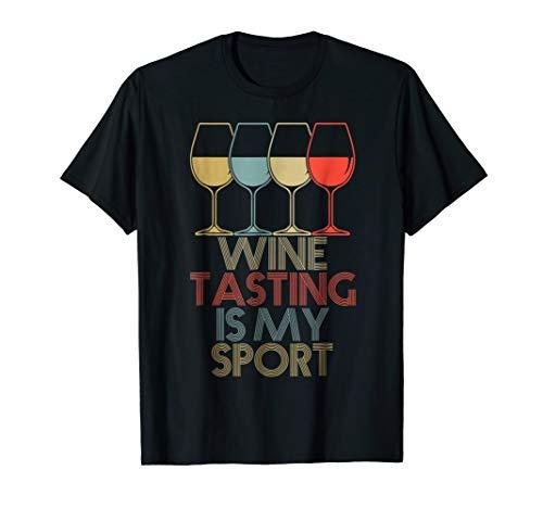 Wine Tasting Is My Sport Funny Vintage Wine Lovers Shirt