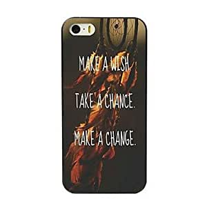iPhone 5S Case, WKell Wish Chance and Change Design Hard Case for iPhone 5/5S