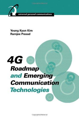 4G Roadmap and Emerging Communication Technologies (Universal Personal Communications)