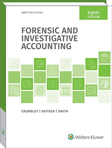 Forensic and Investigative Accounting (8th Edition) by CCH Inc.