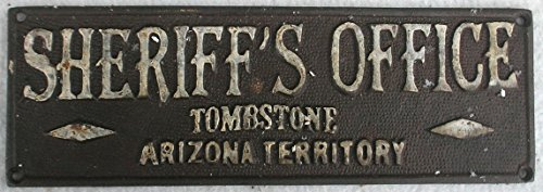 Collectible Badges Sheriff's Office Tombstone Arizona Cast Iron Plaque Sign -