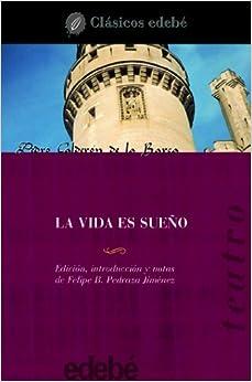 La Vida Es un Sueno / Life is a Dream (Clasicos Edebe / Edebe Classics) (Spanish Edition)
