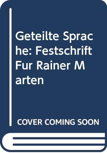 Geteilte Sprache: Festschrift für Rainer Marten (German Edition) Utz Maas