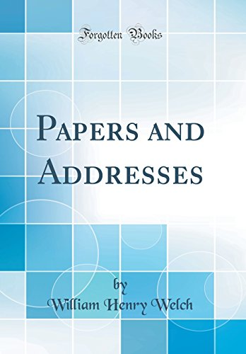 Papers and Addresses (Classic Reprint)