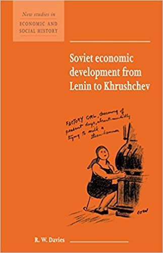 Soviet Economic Development from Lenin to Khrushchev (New