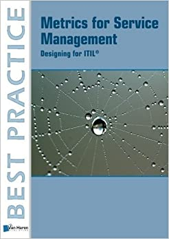 Book Metrics for Service Management: Designing for ITIL (Best Practice Series) by Peter Brooks (2012-03-31)