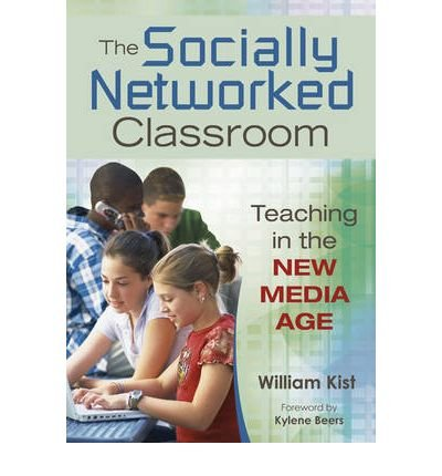 The Socially Networked Classroom: Teaching in the New Media Age (Paperback) - Common