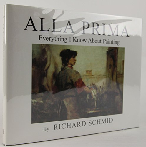 Alla Prima: Everything I Know About Painting - 41fuAHL9P4L - Alla Prima: Everything I Know About Painting