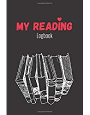 My Reading Logbook: Reading Log for Book Lovers, Books I Read Journal, Reading Journal for Books Record and Review