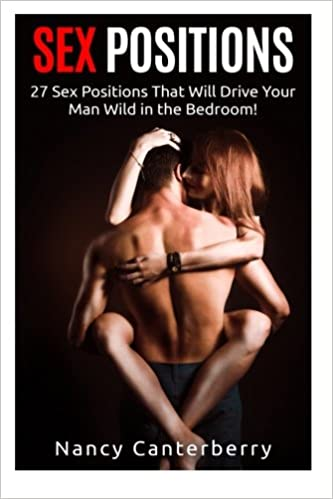 Sex positions that will drive him wild
