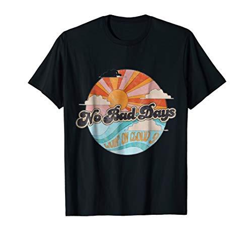 No Bad Days Cute T-Shirt Bad Day Womens T-shirt
