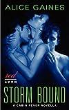 Storm Bound, Alice Gaines, 0062210599