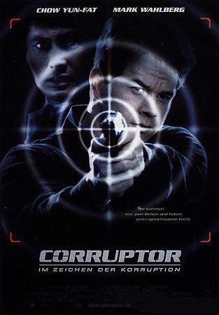 Corruptor - Im Zeichen der Korruption Film