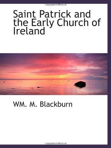Saint Patrick and the Early Church of Ireland pdf epub