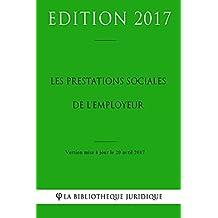 Les prestations sociales de l'employeur (French Edition)