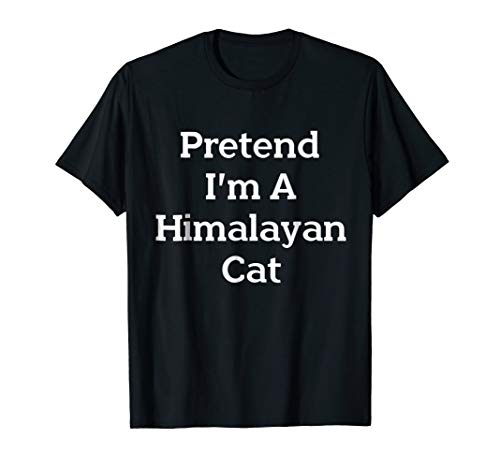 Pretend Himalayan Cat Costume Funny Halloween Party T-Shirt -