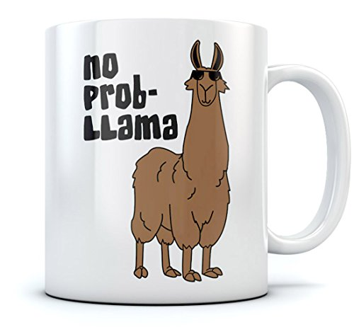 No Prob Llama Funny Coffee Mug Cool Gift For Coffee & Tea Lovers - No Problem Llama - Novelty Birthday Gift - Great Tea Cup for Him or Her At Home or the Office Unique Ceramic Mug 11 Oz. White (Llama Teacup)