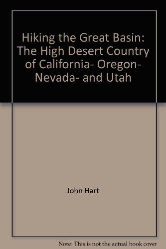 Great Basin Utah (HIKING THE GREAT BASIN: The High Desert Country of California, Oregon, Nevada, and Utah (A Sierra Club totebook))