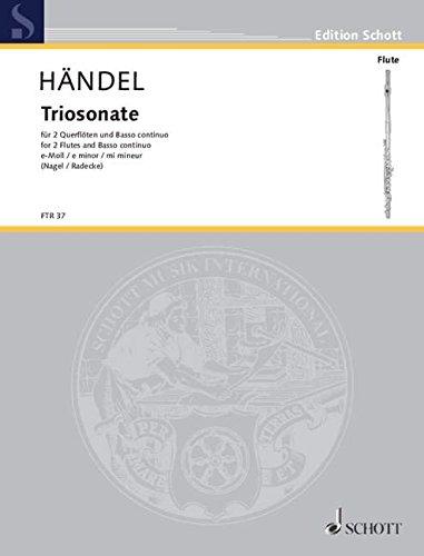 Read Online Triosonate e-Moll: HWV 395. 2 Flöten und Basso continuo; Violoncello ad lib.. (Edition Schott) pdf