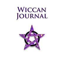 Wiccan Journal: A Wicca Blank Book Of Shadows / Wiccan Journal / Spell Journal