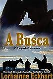 A Busca (O Legado Friessen Livro 4) (Portuguese Edition)