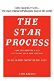 The STAR Process, Colin Edwards, 0595366317