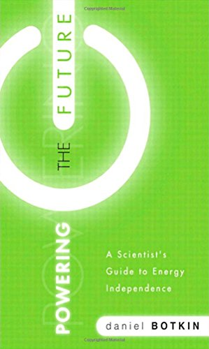 Powering the Future: A Scientist's Guide to Energy Independence (FT Press Science)