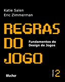 capa de Regras do Jogo: Fundamentos do Design de Jogos (Volume 2)