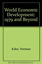 World Economic Development: 1979 And Beyond