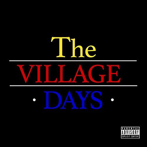 Village Days [Explicit]